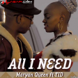 Maryann Queen Ft Tid - All I Need