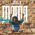 HANSTONE - MISS U MAMA