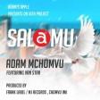 Adam Mchomvu Ft. Van Star  - SALAMU