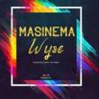 Wyse - Masinema