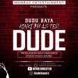 DUDU BAYA (KONKI3MASTER) -  DUDE