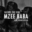 nasibu the vibe ft bennysofar -  mzee baba