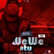 B2K - WEWE TU