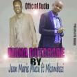 Jean Marie Muco - Mana Dutabare ft Mkombozi