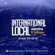 Stamina Ft. Bill Nass - International Local