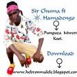 Sir Chuma Ft hamadengo - Punguza Mwendo Kasi