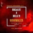 Bugalee x Belle9 - Wanimaliza