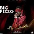 big fizzo - ni wewe