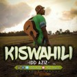 DOWNLOAD Idd Aziz - KISWAHILI - MP3.