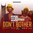 IDEE DELICIOUS - Dont bothers