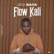 Jitu Baya - Flow Kali(Prod by E.music)