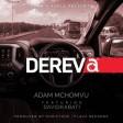Adam Mchomvu Ft Davidkabati - Dereva