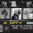 Dj davizo x Ricky Wyne x Defxtro - A CITY