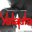 professor jay ft harmonize -  yatapita