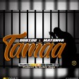 Dobido ft Matonya - Tamaa