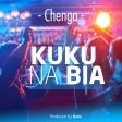 Chenga - KUKU NA BIA