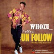 Whozu - Follow Unfollow