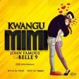 John Famous - Kwangu mimi ft. Belle 9