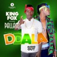 Pallaso ft King fox - Ddala