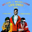 Mr Eazi, Major Lazer - Leg Over (Remix) Feat. French Montana & Ty Dolla