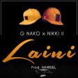 G Nako ft Nikki wa Pili - Laini