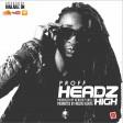 Headz High - Proff Kenya