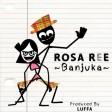 Rosa Ree - Banjuka