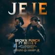 Brown Punch Ft. Belle 9 - JeJe