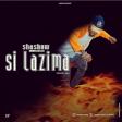 Shashow - SI LAZIMA