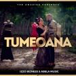Izzo Bizness & Abela Music - Tumeoana