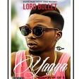 lord bullet - yagga