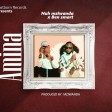 Nuh Mziwanda Ft. Ben smart - AMINA