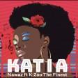 NAWAZ Ft. K ZOO THE FINEST - KATIA