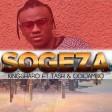 KingSharo Ft Tash  OdiiJambo - Sogeza (NOIZ)
