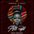 Harmonize ft Anjella - All Night (EDM VERSION)