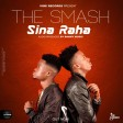 THE SMASH - SINA RAHA