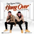 snopa bigsome x kubwa -  hang over
