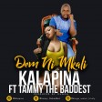 Kalapina Ft.Tammy The Baddest - Demu ni Mkali
