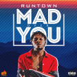 Mad Over You  - Runtown