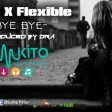 Jay P X Flexible | Bye Bye | Dra Rec`x   Production | DJTalalai
