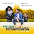 Braytone Ft. Dullayo - NITAMPATA