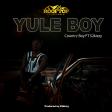 Country Boy ft S2kizzy - Yule Boy