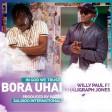 Willy Paul Ft Khalighraph Jones - BORA