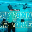 Nyandu Tozzy Ft Rayvannny  Mr Blue - Mawe