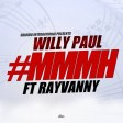 Willy Paul Ft Rayvanny - Mmmh
