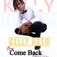 Kelly Haso - Come Back