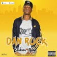 DAN ROCK - ISHAKUWA HIVYO