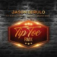 jason derulo ft rayvanny x french montana - tip toe remix