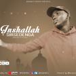 Sirsedenga - Inshallah