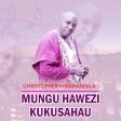 Christopher Mwahangila - Mungu Hawezi Kukusahau Gospel